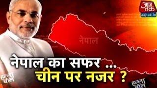 Halla Bol: Modi focuses on Nepal eyeing China