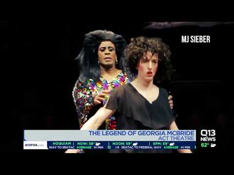 See The Legend Of Georgia McBride At The ACT Theatre!