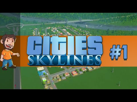 Let's Play - Cities: Skylines - Part 1