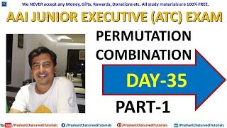 #AAI JUNIOR EXECUTIVE #ATC & #AO (EXAM PREPARATION DAY 35) // {PERMUTATION & COMBINATION PART-1}
