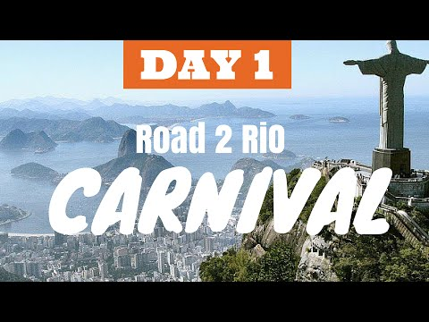 THE ROAD TO RIO CARNIVAL DAY 1