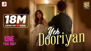Yeh Dooriyan - Official Music Video | Love Aaj Kal | Sara & Kartik | Pritam | Mohit Chouhan