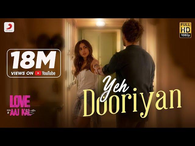 Yeh Dooriyan - Official Music Video | Love Aaj Kal | Sara & Kartik | Pritam | Mohit Chouhan