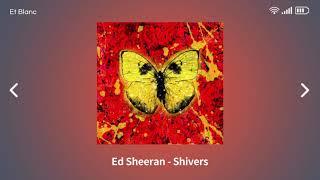 Ed Sheeran - Shivers [ 1시간 ]