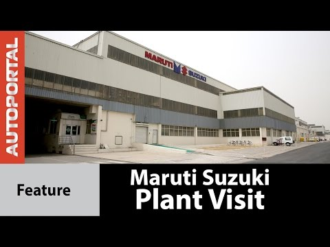 Maruti Suzuki Plant Visit  Feature Video - Autoportal