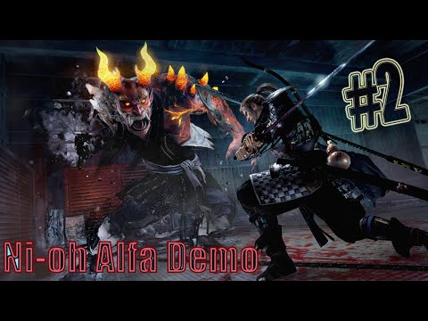 Жестокий Ni-oh Alfa Demo #2 Чисто японский Dark Souls!