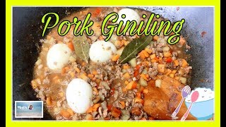 HOW TO COOK PORK GINILING || Quick and Easy Recipe Guide || Taglish | Simply Mhyles😊💕