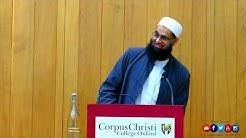 Defining What Islam is at Corpus Christi College, Oxford | Mufti Abdur-Rahman ibn Yusuf