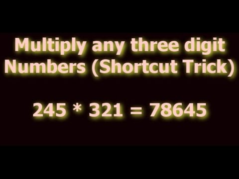Shortcut Math Tricks - How to Multiply Three Digit Numbers