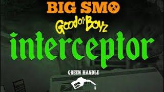 SMO + GOOD Ol' BOYZ | Interceptor