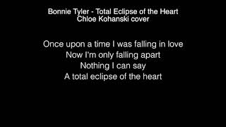 Chloe Kohanski - Total eclipse of the heart Lyrics ( The Voice 2017 )