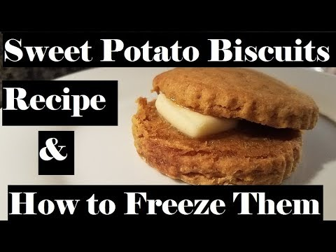 Sweet Potato Biscuits Recipe And How To Freeze