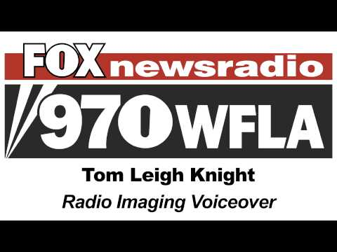 Tom Leigh Knight Radio Imaging - 970 WFLA (demo)