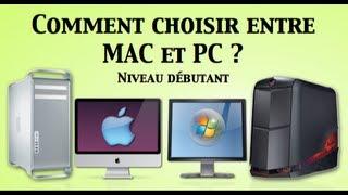 Comment choisir entre MAC et PC ?