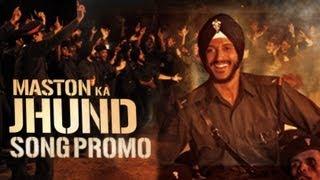 Maston Ka Jhund - Bhaag Milkha Bhaag | HD Song Promo | Farhan Akhtar
