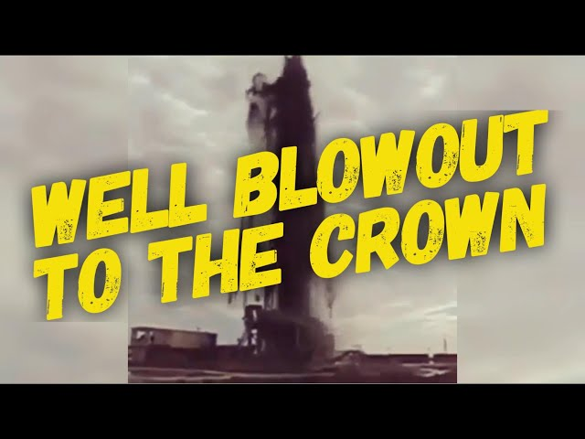 Well Blowout To The Crown