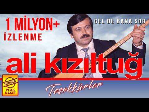 Ali Kızıltuğ - Gel de Bana Sor