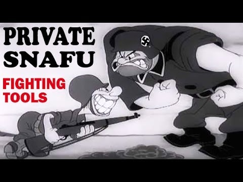 Private Snafu - Fighting Tools | 1943 | WW2 Cartoon | US Army Animated Training Film | Animation