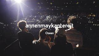 Ozean - AnnenMayKantereit