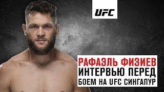 Интервью Рафаэля Физиева перед боем на UFC Сингапур