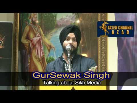 SAVE SIKH MEDIA || GURSEWAK SINGH || FATEH CHANNEL AZAD
