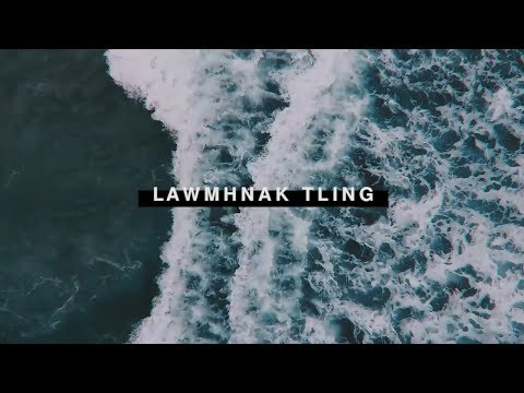 Elena Hniang Tha Par & Remmy Remchin Sung - Lawmhnak Tling (Official Lyric Video)