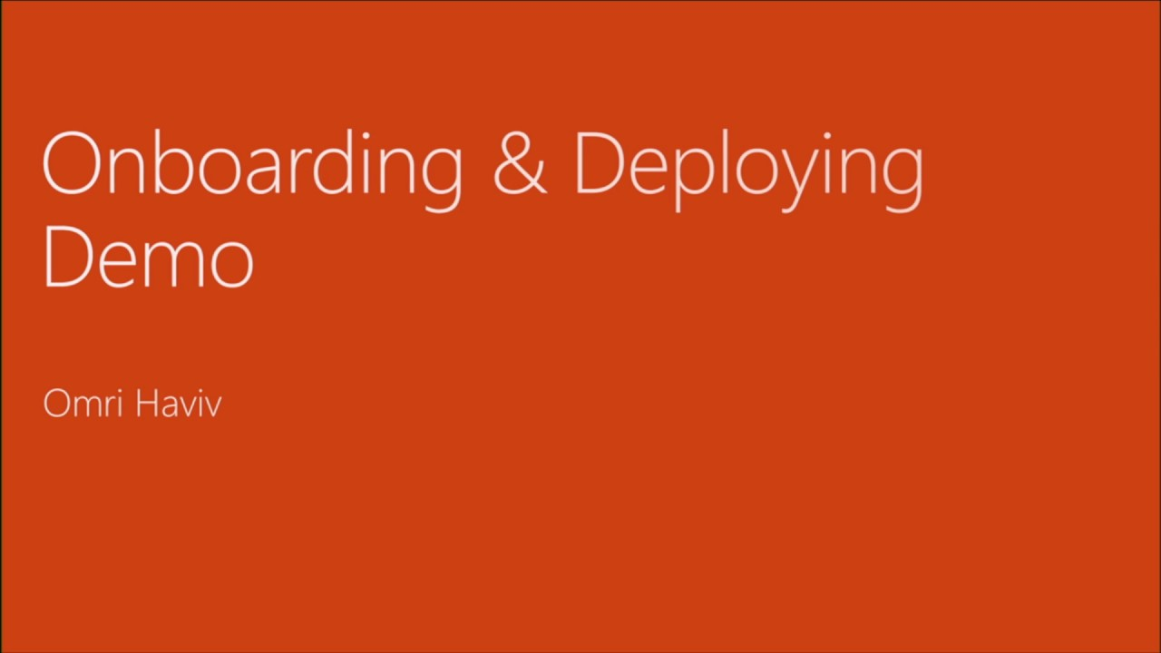 Microsoft Ignite 2016 Onboard your Windows 10 endpoints to Windows Defender ATP