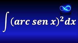 123. Integración por partes, seno inverso al cuadrado (trigonométrica inversa)(Ejemplo resuelto)