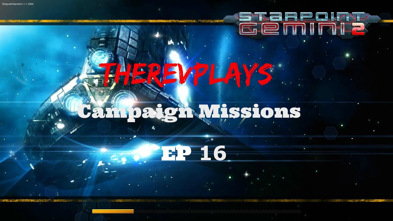 Starpoint gemini 2 campaign missions ep16 lure of the lens youtube starpoint gemini 2 campaign missions ep16 lure of the lens malvernweather Image collections