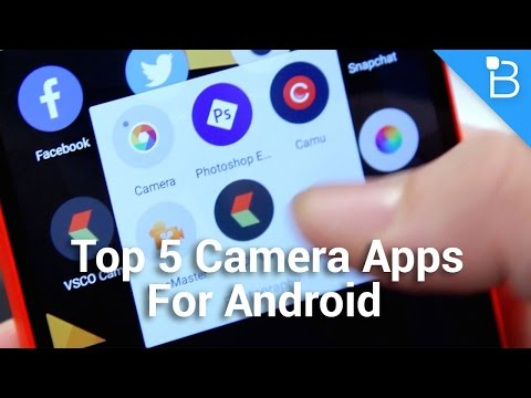 Top 5 Camera Apps for Android To Improve Your Experience