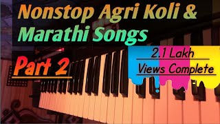 Nonstop agri koli & marathi songs on piano | instrumental songs on keyboard | sohit monde