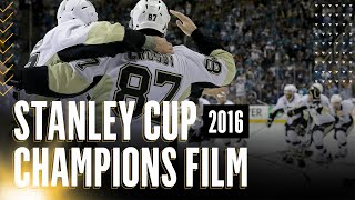 2016 Stanley Cup Champions Film - Pittsburgh Penguins