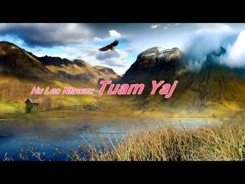 Tuam Yaj - Sib Pom Siab Lawm - KARAOKE