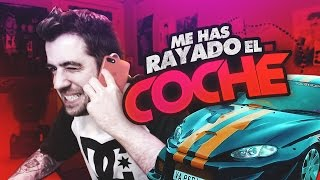 ME HAS RAYADO EL COCHE thumbnail