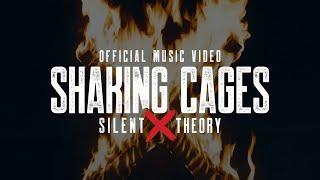 Смотреть клип Silent Theory - Shaking Cages