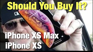 iPhone XS & XS Max Should You Buy It?