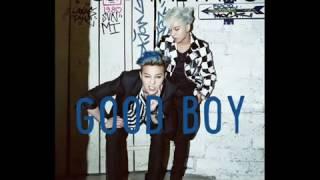GD X TAEYANG GOOD BOY [1HOUR]