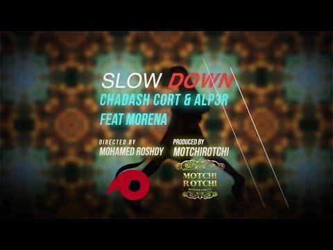 Chadash Cort & ALP3R ft. Morena - Slow Down (Official Lyric Video)