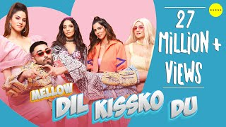 Dil Kissko Du (Mellow) Mp3 Song Download