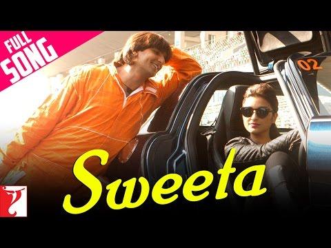 Sweeta - Full Song | Kill Dil | Ranveer Singh | Ali Zafar | Parineeti Chopra | Adnan Sami