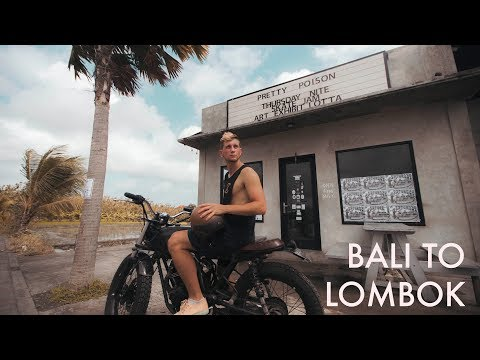 BALI TO LOMBOK - THE TROPICAL ROADTRIP