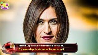 Fátima Lopes está oficialmente divorciada...  6 meses depois de anunciar separação