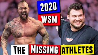 The Athletes NOT Competing at World's Strongest Man 2020 | Who & Why