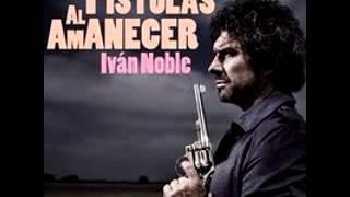 Me olvidé de vivir - Iván Noble