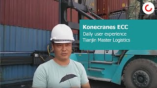 Daily user experience of Konecranes ECC by Tianjin Master Logistics