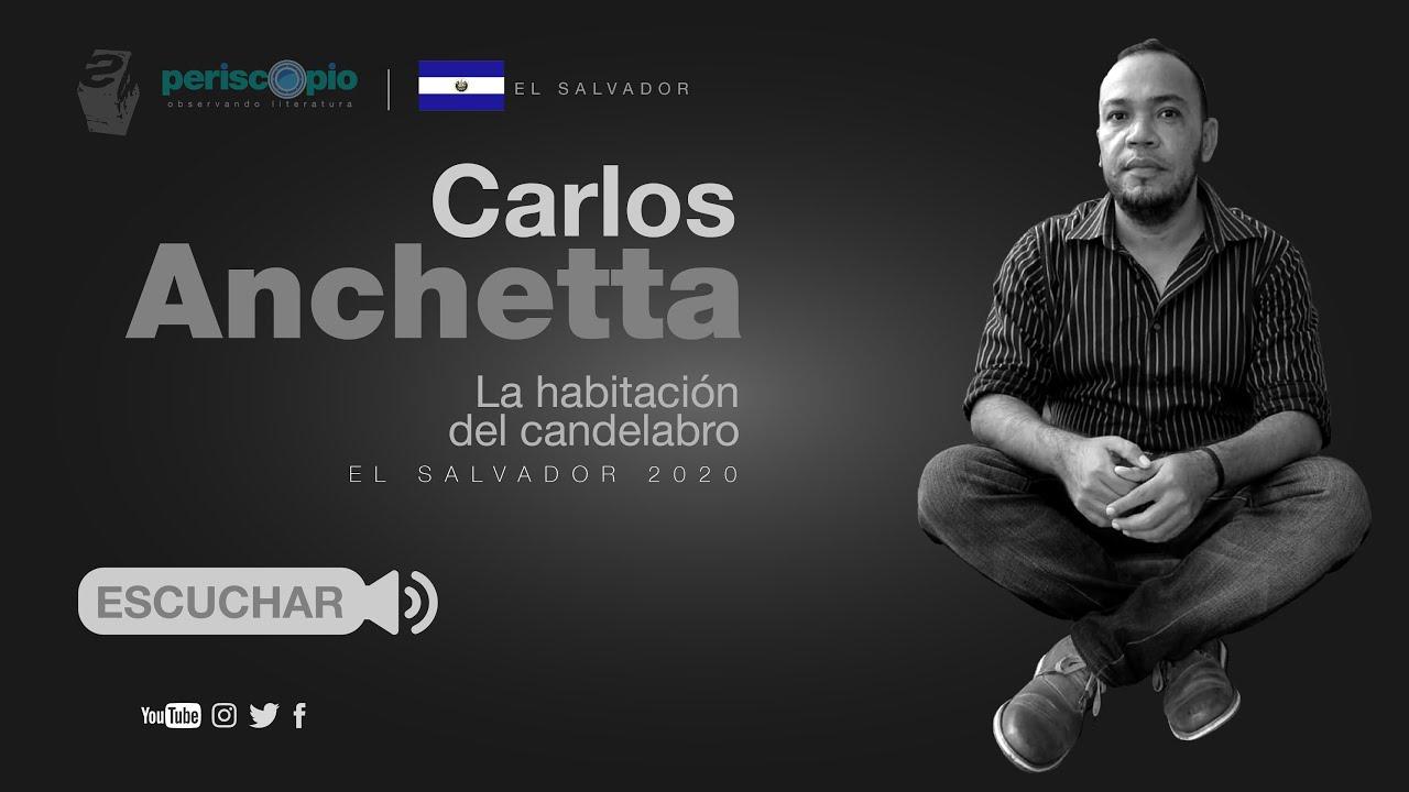 Carlos Ancetta «La habitación del candelabro» comienzo.