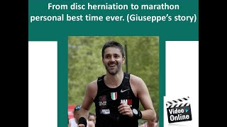 Giuseppe from disc herniation to run the marathon