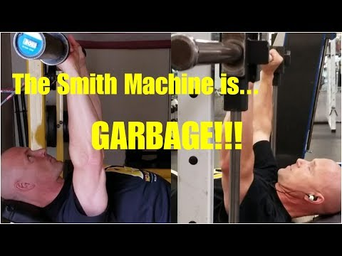 The Smith Machine is GARBAGE!