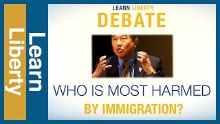 Who Is Harmed Most By Immigration? Debate Clip | Learn Liberty