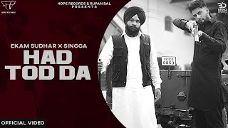 HADD TOD DA ( Official Video ) Ekam Sudhar Ft Singga | Desi Crew | New Latest Punjabi Songs 2020